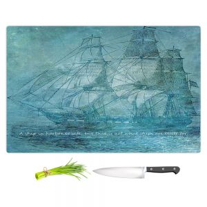 Artistic Kitchen Bar Cutting Boards | Angelina Vick - Sailboat Quote 1 | Schooner ship ocean pirate captain sea