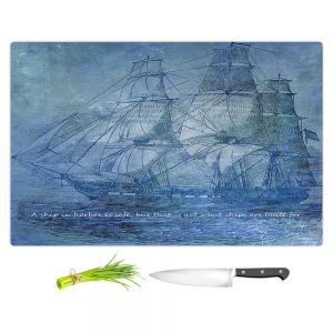 Artistic Kitchen Bar Cutting Boards | Angelina Vick - Sailboat Quote 2 | Schooner ship ocean pirate captain sea
