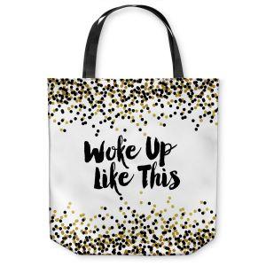 Unique Shoulder Bag Tote Bags | Julia Di Sano - Woke Up Like This