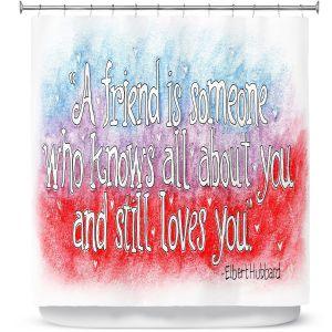 Premium Shower Curtains | Marley Ungaro - Friend Quote