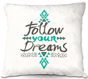 Decorative Outdoor Patio Pillow Cushion | Pom Graphic Design - Follow Your Dreams