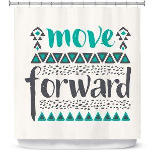 Premium Shower Curtains | Pom Graphic Design Move Forward