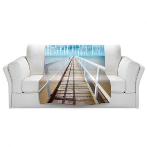 Artistic Sherpa Pile Blankets   Tina Lavoie - Life is a Great Adventure   Beach Coast Dock Quote