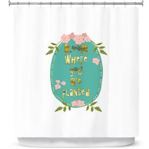 Premium Shower Curtains   Zara Martina - Bloom Where U are Planted ll   Inspiring Typography Lady Like