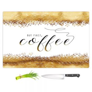 Artistic Kitchen Bar Cutting Boards | Zara Martina - But First Coffee Gold | Inspiring Typography Lady Like