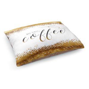 Decorative Dog Pet Beds | Zara Martina - But First Coffee Gold | Inspiring Typography Lady Like