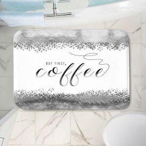 Decorative Bathroom Mats | Zara Martina - But First Coffee Silver | Inspiring Typography Lady Like