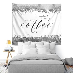 Artistic Wall Tapestry | Zara Martina - But First Coffee Silver | Inspiring Typography Lady Like