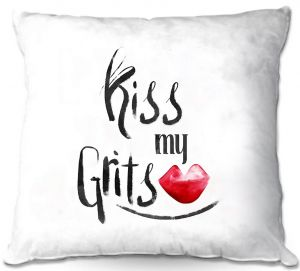 Throw Pillows Decorative Artistic | Zara Martina - Kiss My Grits | Inspiring Typography Lady Like