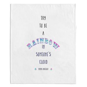 Decorative Fleece Throw Blankets | Zara Martina - Try to Be A Rainbow | Typography Inspiring