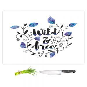 Artistic Kitchen Bar Cutting Boards | Zara Martina - Wild and Free Blue | Inspiring Typography