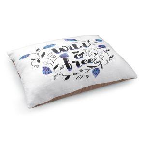 Decorative Dog Pet Beds   Zara Martina - Wild and Free Blue   Inspiring Typography