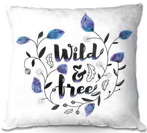 Decorative Outdoor Patio Pillow Cushion   Zara Martina - Wild and Free Blue   Inspiring Typography