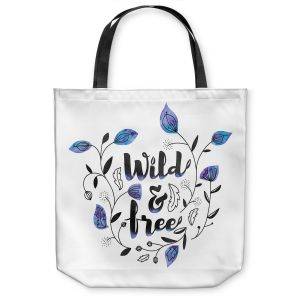 Unique Shoulder Bag Tote Bags | Zara Martina - Wild and Free Blue | Inspiring Typography