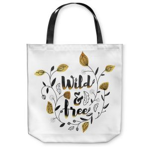 Unique Shoulder Bag Tote Bags | Zara Martina - Wild and Free Gold | Inspiring Typography