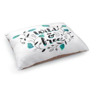 Decorative Dog Pet Beds   Zara Martina - Wild and Free Teal   Inspiring Typography