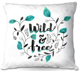 Decorative Outdoor Patio Pillow Cushion | Zara Martina - Wild and Free Teal | Inspiring Typography
