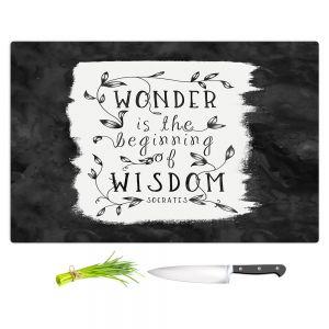 Artistic Kitchen Bar Cutting Boards | Zara Martina - Wonder is Wisdom Black White | Inspiring Typography